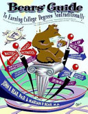 Bears  Guide to Earning College Degrees Nontraditionally
