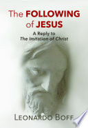 The Following Of Jesus : of the 15th century, with a...