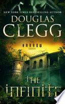 The Infinite by Douglas Clegg