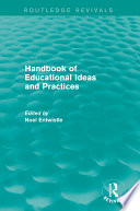 Handbook of Educational Ideas and Practices  Routledge Revivals