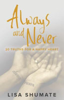 Always And Never 20 Truths For A Happy Heart