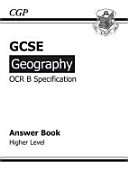 GCSE Geography OCR B Answers  for Workbook  Higher