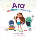 Ara the Dream Innovator