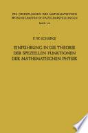 Einf  hrung in die Theorie der Speziellen Funktionen der Mathematischen Physik