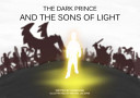 The Dark Prince and the Sons of Light