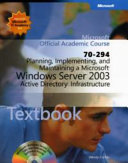 Planning  Implementing  and Maintaining a Microsoft Windows Server 2003 Active Directory I