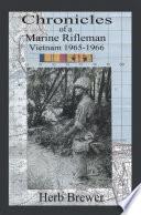 Chronicles of a Marine Rifleman