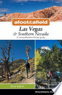 Afoot and Afield  Las Vegas and Southern Nevada