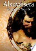Alxuvaisera   The gift of the Gods