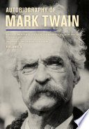 Autobiography of Mark Twain  Volume 3