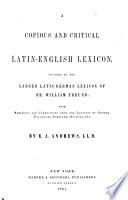 A Copious and Critical Latin English Lexicon