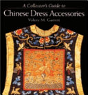 A Collector s Guide to Chinese Dress Accessories