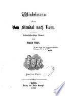 Winkelmann oder: Von Stendal nach Rom