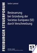 Besteuerung bei Gründung der Societas Europaea (SE) durch Verschmelzung