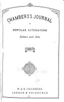 Chamber's Journal Of Popular Literature, Science And Arts : ...