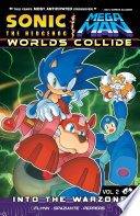 Sonic / Mega Man: Worlds Collide 2 : is a super-fighting robot. together they are...