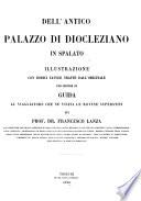 Dell  antico palazzo di Diocleziano in Spalato
