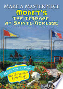 Make a Masterpiece    Monet s The Terrace at Sainte Adresse