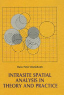 Intrasite Spatial Analysis in Theory and Practice