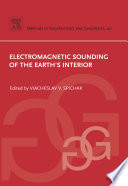 Electromagnetic Sounding Of The Earth S Interior book