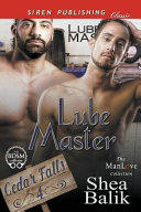 Lube Master  Cedar Falls 4   Siren Publishing Classic Manlove