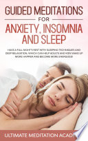 Guided Meditations For Anxiety Insomnia And Sleep