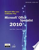 Microsoft Office 2010 Certification Prep