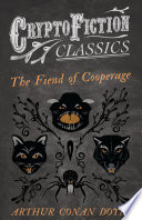 The Fiend of the Cooperage  Cryptofiction Classics   Weird Tales of Strange Creatures