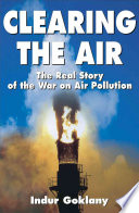 Ebook Clearing the Air Epub Indur M. Goklany Apps Read Mobile