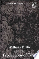 William Blake and the Productions of Time Experiences In Time And Place