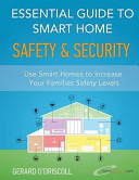 Essential Guide to Smart Home Automation Safety and Security