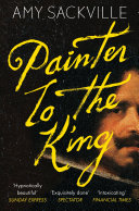 Painter To The King : at the court of king...