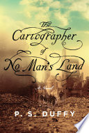 The Cartographer of No Man s Land  A Novel