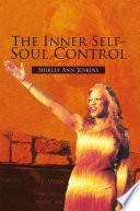 The Inner Self Soul Control