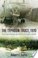 The Typhoon Truce  1970