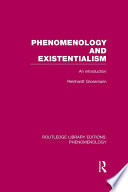 Phenomenology and existentialism [electronic resource] : an introduction / by Reinhardt Grossman.