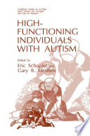High Functioning Individuals with Autism