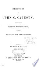 Speeches of John C. Calhoun Free download PDF and Read online