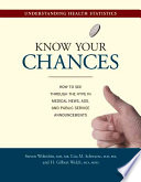 Know Your Chances : : a way to get...