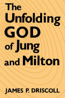 Book The Unfolding God of Jung and Milton