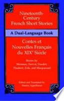 Nineteenth Century French Short Stories  Contes Et Nouvelles Franpcais Du XIXe Siecle