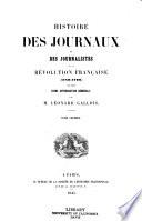 Histoire des journaux et des journalistes de la révolution française (1789-1796): Introduction. Coup d'œil préliminaire sur les journaux publiés de 1789 à 1796. Brissot-Warville. Peltier. Marat. Hébert
