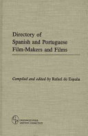 Directory Of Spanish And Portuguese Film Makers And Films