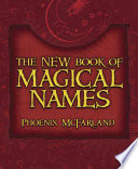 The New Book Of Magical Names book