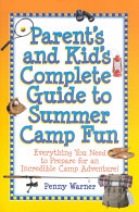 Parent S And Kid S Complete Guide To Summer Camp Fun