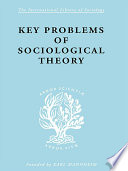 Key Problems of Sociological Theory