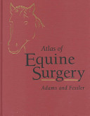 Atlas of Equine Surgery