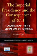 The Imperial Presidency and the Consequences of 9/11