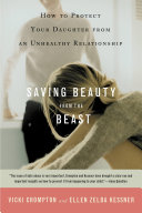 Saving Beauty from the Beast In An Unhealthy Or Abusive Relationship Here At