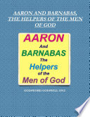 AARON AND BARNABAS, THE HELPERS OF THE MEN OF GOD : ...